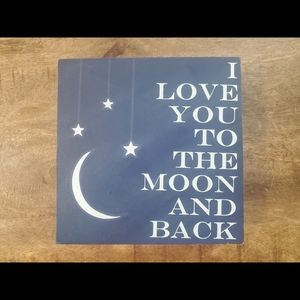 3/$25!💗 Decor: I Love You To The Moon And Back
